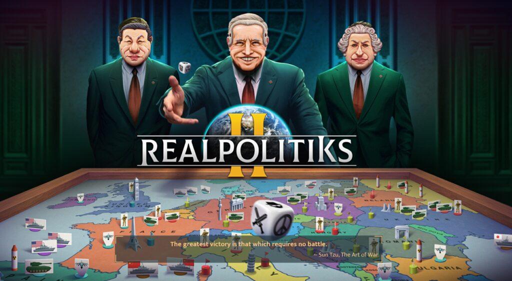 Realpolitiks II intro